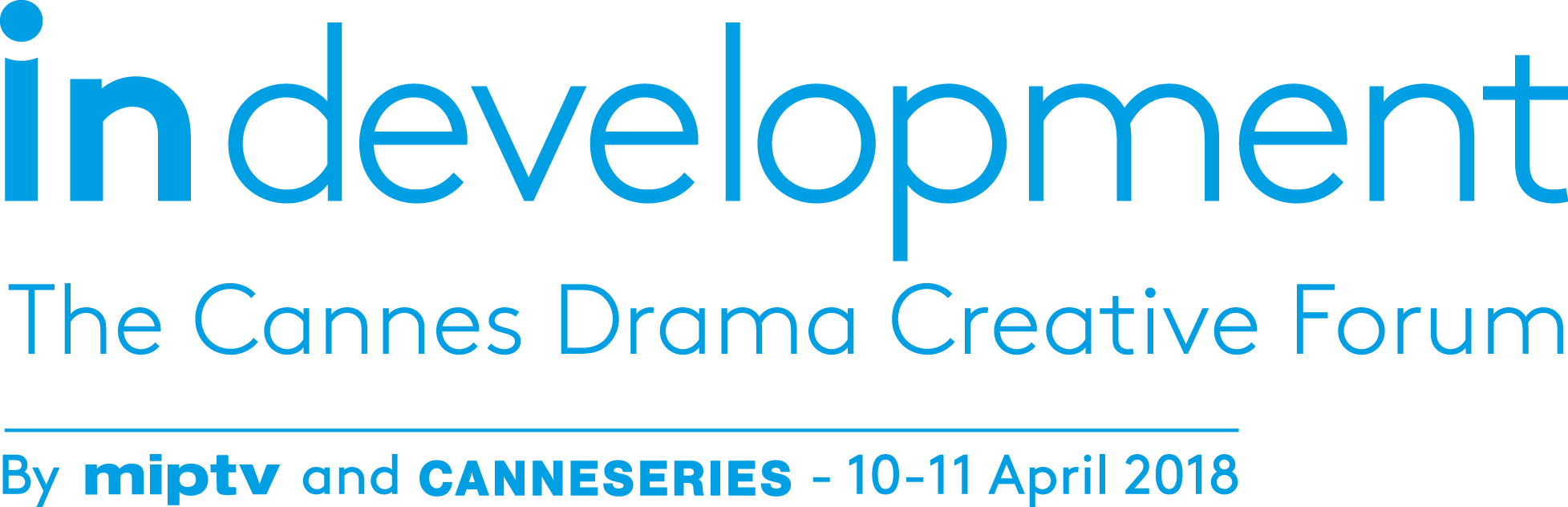 CANNESERIES – In Development